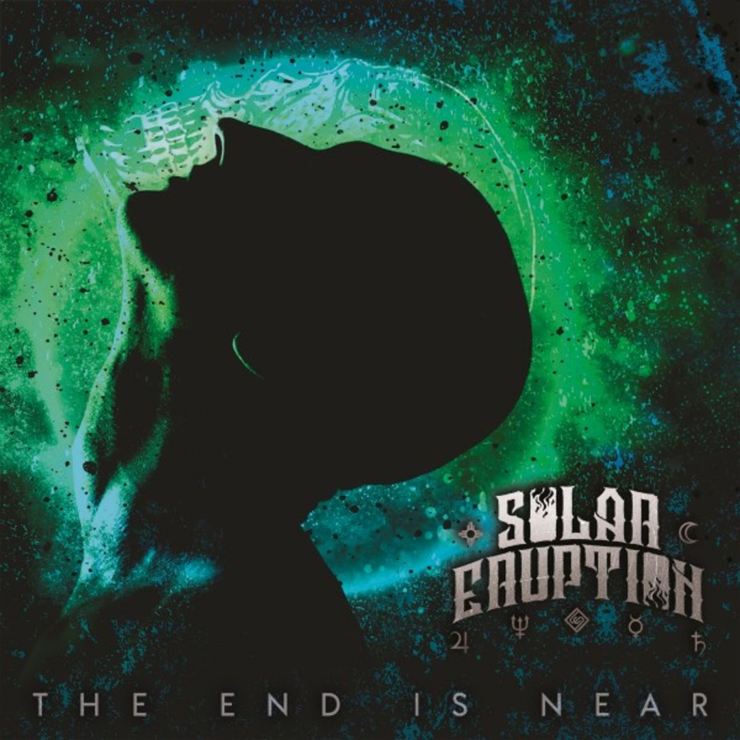 Solar Eruption - The End Is Near [EP] (2019)
