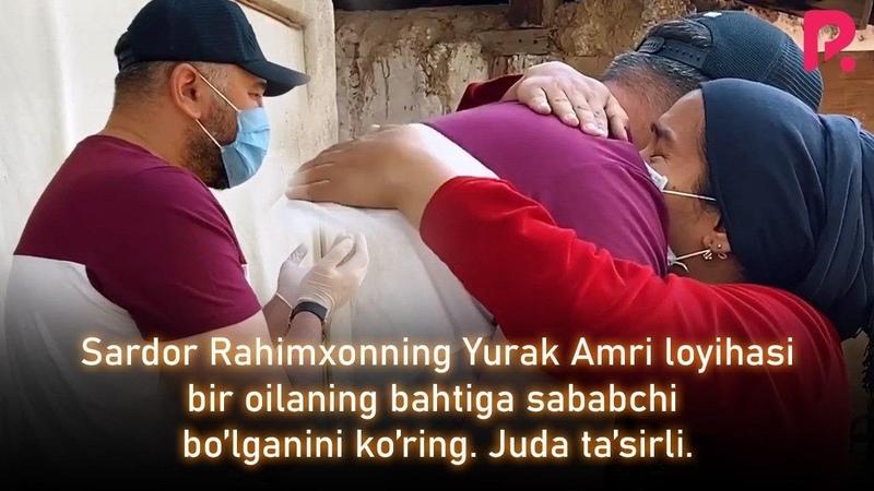 Sardor Rahimxonning Yurak Amri loyihasi bir oilaning bahtiga sababchi bo'lganini ko'ring ta'sirli