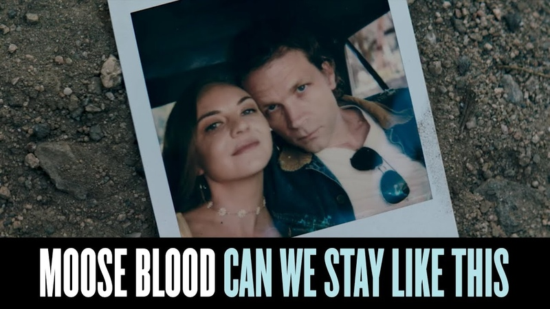 Moose Blood - Can We Stay Like This