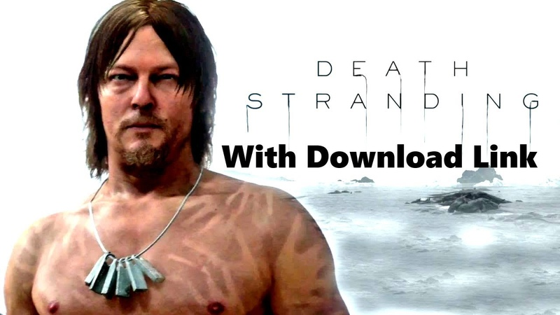Death Stranding Pc Game PS4 XBOX PC GAMES 2018 With Download Link