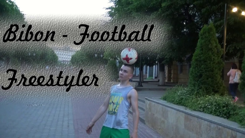 Bibon Football freestyler 10 06 2020
