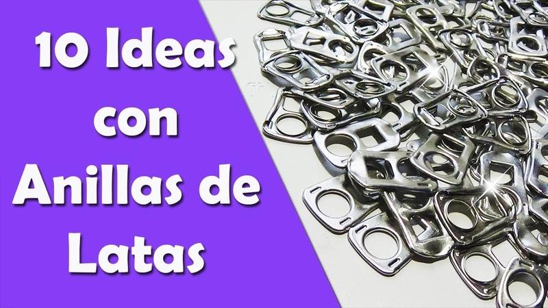 10 Ideas con Anillas de Latas Manualidades Recicladas Ecobrisa