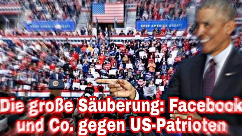 Die große Säuberung Facebook und Co gegen US Patrioten