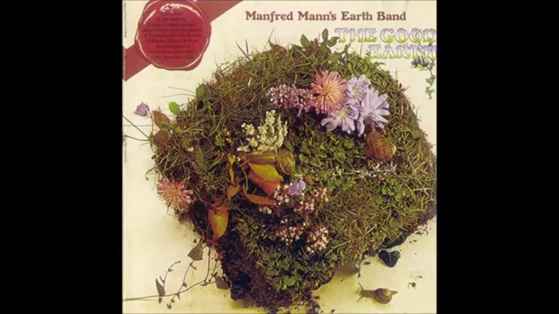 Manfred Manns Earth Band The Good Earth 1974