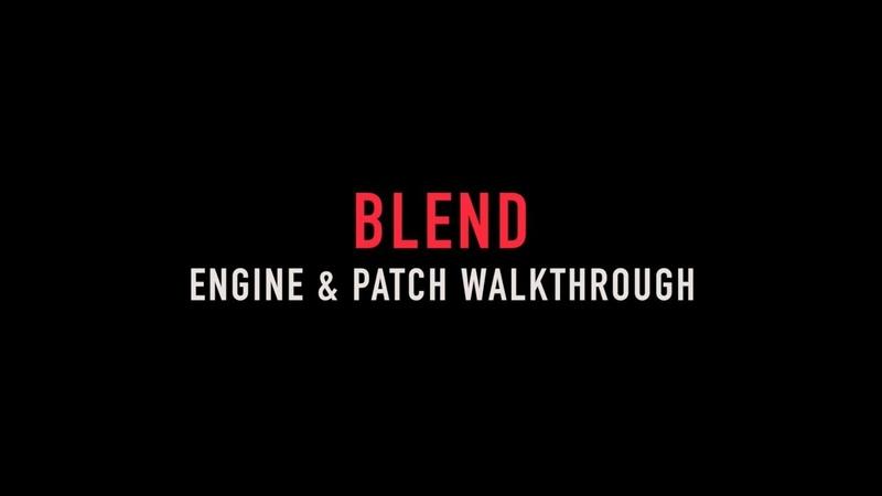 BLEND ENGINE PATCH WALKTHROUGH KONTAKT | RAST SOUND