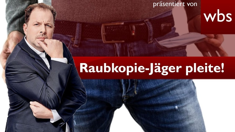 Raubkopie Jäger GVU sind pleite Rechtsanwalt Christian Solmecke