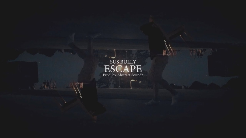 SUS BULLY ESCAPE OFFICIAL VIDEO