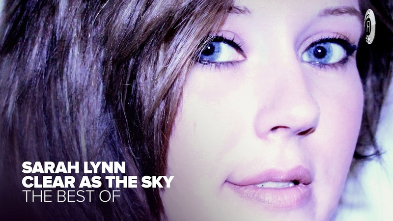 VOCAL TRANCE: Sarah Lynn - The Best of Clear As The Sky [FULL ALBUM - OUT NOW]