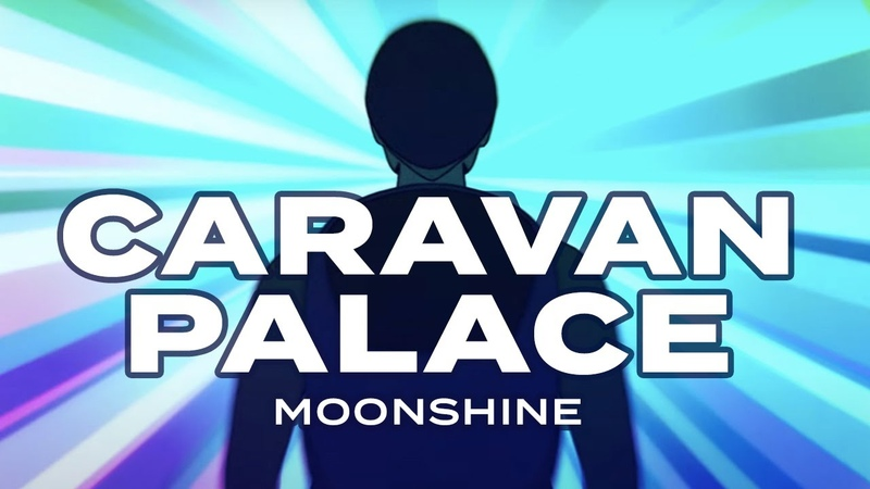 Caravan Palace Moonshine Official Video