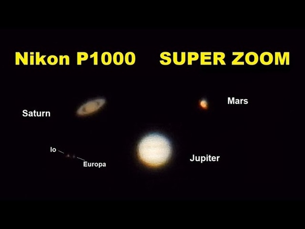 Nikon P1000 - Zooming planets Jupiter, Saturn, Mars with only a camera!