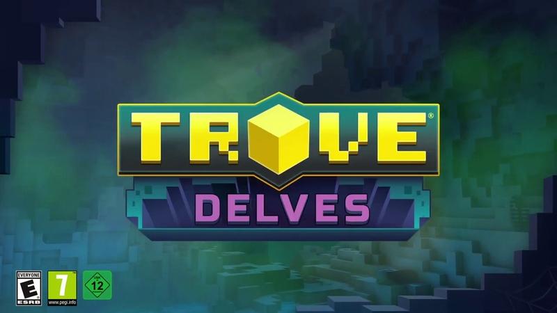 Trove Delves Launch Trailer