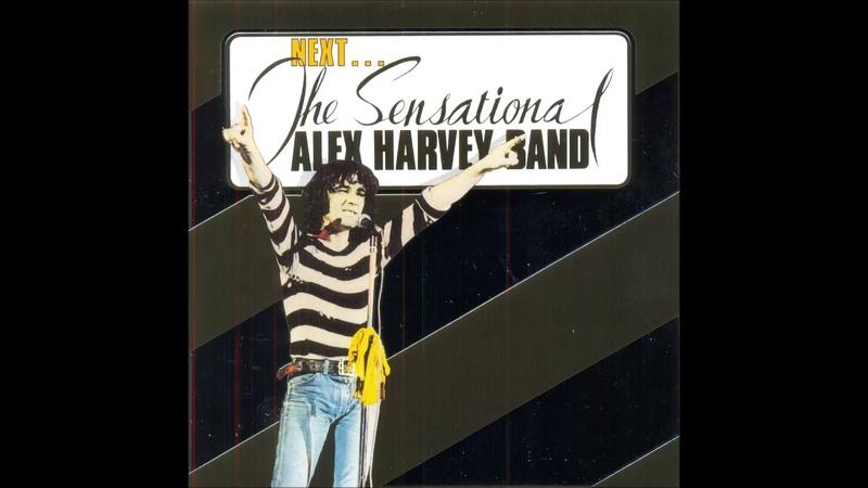 The Sensational Alex Harvey Band Next 1973