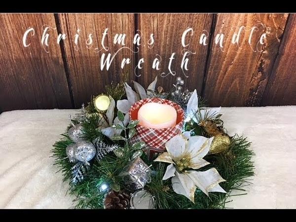 Christmas Candle Table Wreath DIY Dollar Tree смотреть онлайн без регистрации
