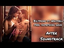 After Movie Soundtrack Biltmore ft. Whissell - Feel Something Good