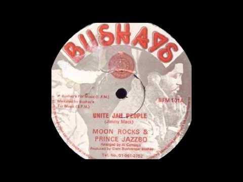 12'' Moonrocks Prince jazzbo - Unite Jah People