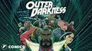 Outer Darkness - by John Layman, Afu Chan Pat Brosseau