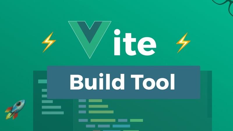 Vite Build Tool