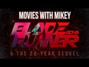 Blade Runner 2049 the 20 Year Sequel Movies with Mikey