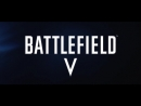 Трейлер Battlefield 5 (welcome to the paty music)