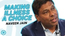 This Is The Root of All Chronic Disease Naveen Jain on Health Theory