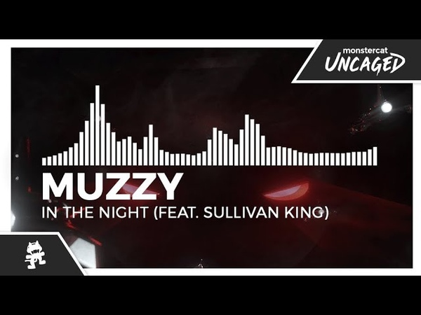 Muzzy - In The Night (feat. Sullivan King) [Monstercat EP Release]