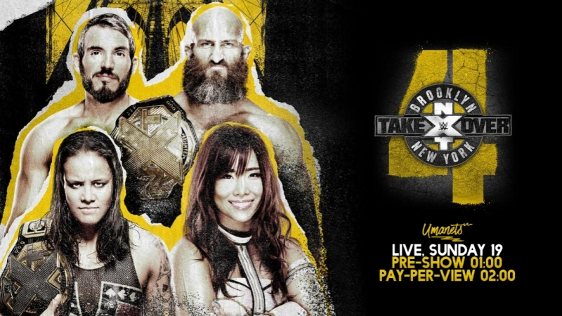 NXT TakeOver: Brooklyn IV(Original WWE Network)