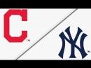 AL / 06.05.2018 / CLE Indians @ NY Yankees (3/3)