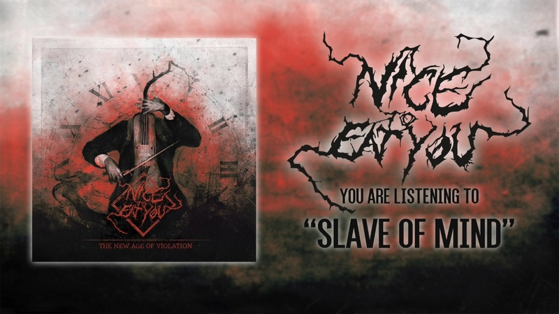 NICE TO EAT YOU - SLAVE OF MIND