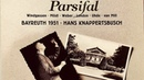 Wagner Parsifal Opera recording of the Century Hans Knappertsbusch 1951