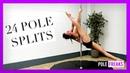 24 Pole Dance Splits Moves - How Many Can You Do? / 24 шпагата