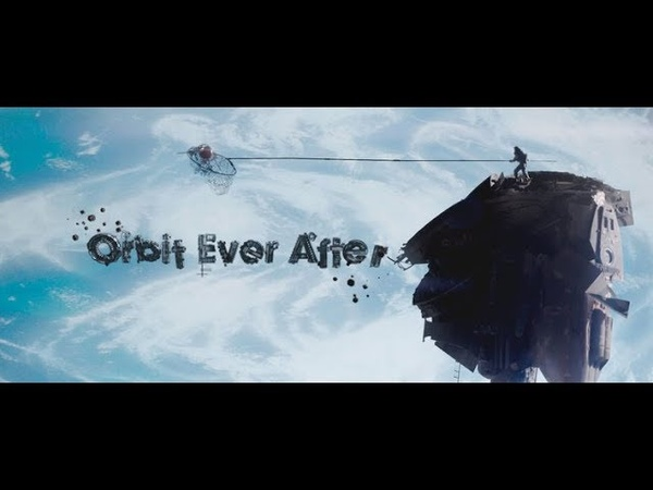 На Орбите Долго И Счастливо [RUS] Orbit Ever After Sci-Fi Short Film / рус. озвучка