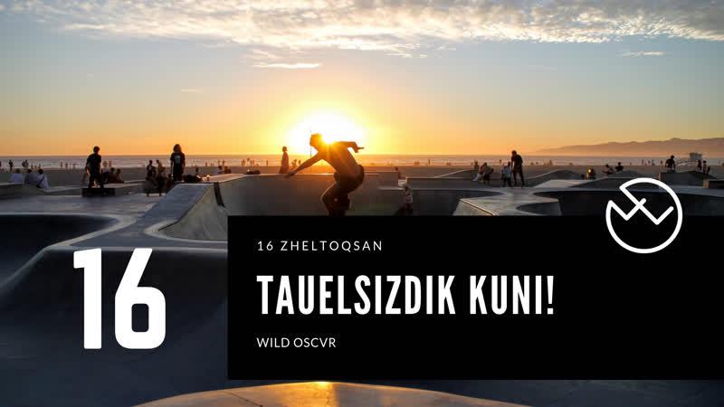 16 Zheltoqsan   Tauelsizdik kunI.