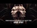 Armin van Buuren vs Vini Vici feat. Hilight Tribe - Great Spirit