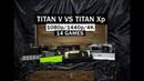 TITAN V vs TITAN X 1080p 1440p 4K 14 GAMES