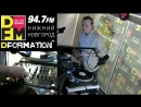 DFORMATION 023 - MAXIMAN DFM НН 94.7 FM 04.05.18