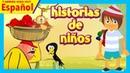 Historias de niños - Cuentos infantiles en Español || Spanish Kids Stories