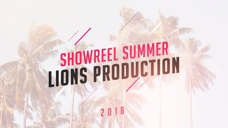 SHOWREEL SUMMER LIONS PRODUCTION