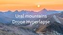 Ural Mountains. Manaraga. (Drone Hyperlapse) 4k