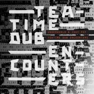 Teatime Dub Encounters