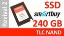 Обзор на SSD диск SMARTBUY Revival 2 240 Гб TLC SB240GB-RVVL2-25SAT3