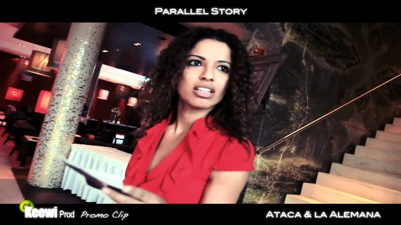 Video Clip Parallel Story Ataca la Alemana - Keewi Prod - Music: Pretty Wings by Maxwell