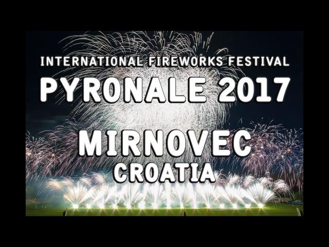 Pyronale 2017 Mirnovec Pirotehnika Croatia Kroatien Fireworks Feuerwerk Vatromet