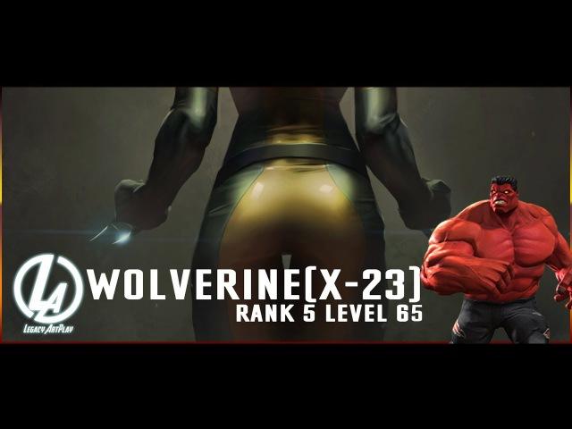 Росомаха X23 5\65 Тест Красный Халк Ралк Rank 5 Level 65 X23 Marvel Contest Of Champions Mcoc LOL