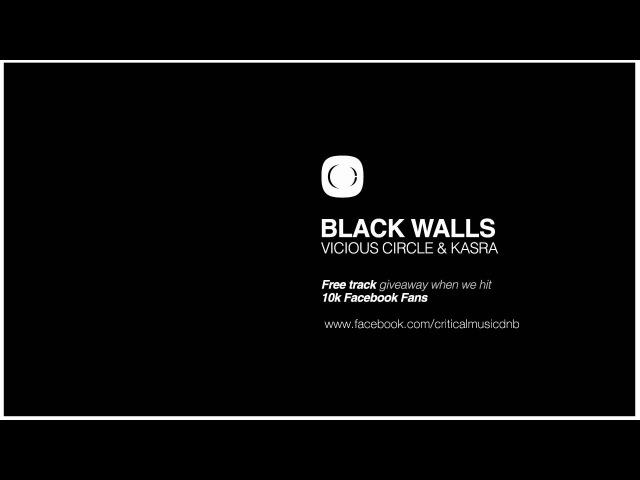 Vicious Circle Kasra - Black Walls - FREE TRACK - See info