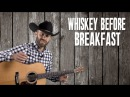 Whiskey Before Breakfast Guitar Lesson with Lyrics Bluegrass Flatpicking