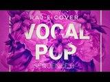 Vocal Pop By Phenom! Drum Pad Machine (Sequence B) Raj E (HD Video)