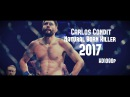 Carlos The Natural Born Killer Condit-Official UFC Highlight Knockouts 2018 HD 1080p