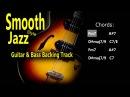 Smooth Jazz 2 5 1 6 Guitar Bass BackingTrack Fm 84 Bpm