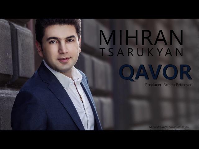 MIHRAN TSARUKYAN - QAVOR