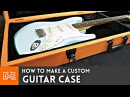 How to make a Guitar Case Woodworking